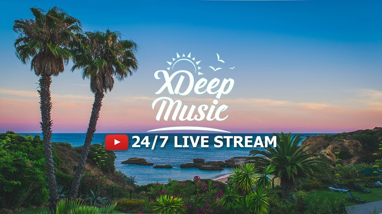directo - XDeep Music Radio Summer Deep House & Tropical House Chill Out 18